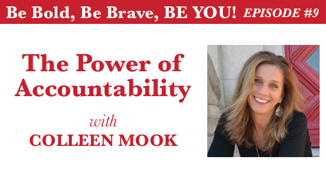 THE POWER OF ACCOUNTABILITY WITH COLLEEN MOOK