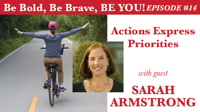 Actions Express Priorities with guest Saran Armstrong