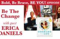 Be The Change with guest Erica Daniels